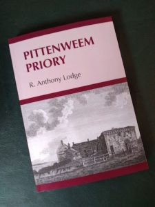 Pittenweem Priory by R Anthony Lodge, cover